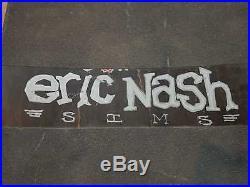 1992 vintage skateboard Sims Eric Nash Slick Everslick Santa Cruz SMA Natas